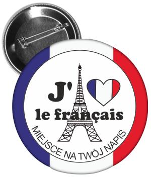 """Bevorzugt Przypinka: Język francuski (""""J'aime le français"""") + napis  OC52"""